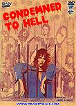Condemned to Hell aka Atrapadas