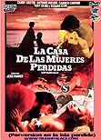 """Perversión en la isla perdida / """"Perversion on the Lost Island"""" aka La casa de las mujeres perdidas - Jess Franco"""
