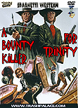 A Bounty Killer for Trinity