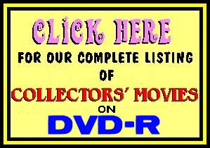 CLICK for Collector's Movies!