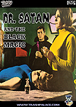 r. Satan and the Black Magic aka Dr. Satán y la magia negra aka Dr. Satan vs. Black Magic, 1968