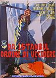 From Istanbul: Orders to Kill / Da Istanbul ordine di uccidere, 1965