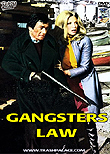 Gangsters Law