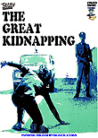 The Great Kidnapping (La polizia sta a guardare