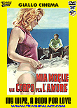 My Wife, a Body for Love aka Mia moglie, un corpo per l'amore