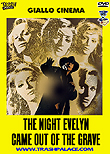 The Night Evelyn Came Out Of The Grave - La notte che Evelyn uscì dalla tomba