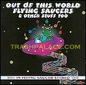 Out Of This World Flying Saucers CD