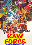 Raw Force aka Kung Fu Cannibals