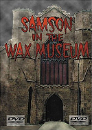 Samson in the Wax Museum