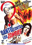 Santo vs. the Zombies / Santo contra los zombies aka Invasion of the Zombies, 196