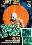 Santo vs. Las Lobas / Santo vs. the She-Wolves