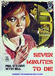 Seven Minutes To Die / Siete minutos para morir