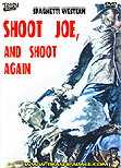 Shoot Joe, and Shoot Again