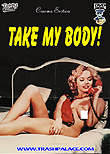 Take My Body / Je t'offre mon corps