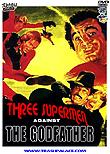 Three Supermen Against The Godfather aka Süpermenler