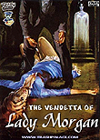 The Vendetta of Lady Morgan aka La vendetta di Lady Morgan