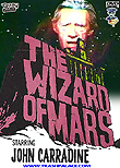 The Wizard of Mars aka Horrors of the Red Planet