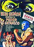 Blue Demon vs. The Satanic Power / Blue Demon vs. el poder satánico