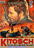 Kitosch - The Man Who Came From The North / Frontera al sur